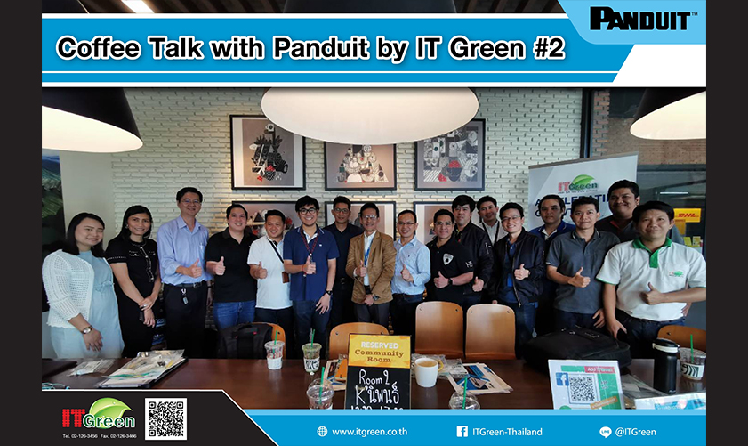Coffee Talk with Panduit by IT Green ครั้งที่ #2